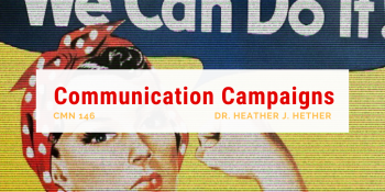 Communication Campaigns  Professor Hether  Spring 2020